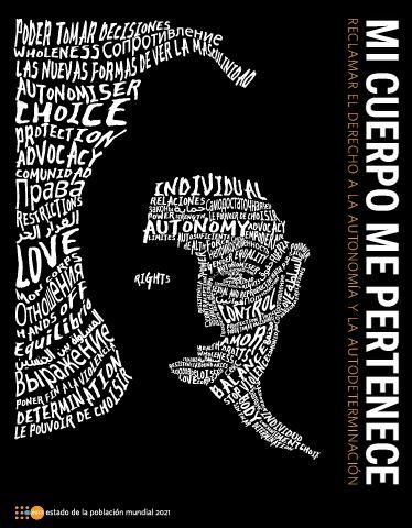 Mi cuerpo me pertenece. Reclamar el derecho a la autonomía y la autodeterminación.